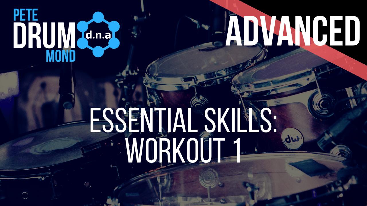 Essential Skills Workout 1: Beginner – Advanced