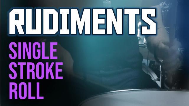 RUDIMENTS_ Single Stroke Roll