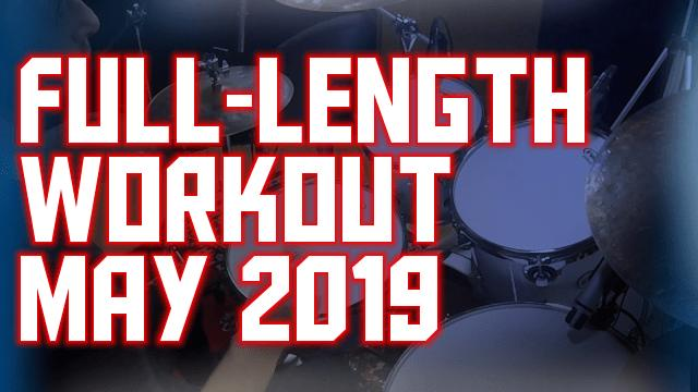 Full-Length Workout – May 2019