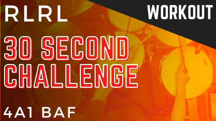 30 SEC CHALLENGE: HANDS Singles (R,L) 4A1 BAF – 4perDrum